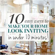 How To Make Home Decorations by 10 Easy Ways To Make Your Home Look Inviting In Under 10 Minutes