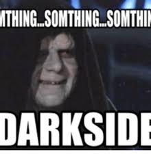 Fart Meme - mthing somthing somthil darkside brain fart meme on me me