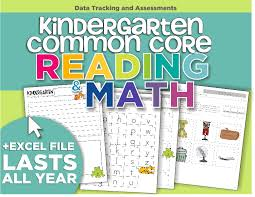 kindergarten common core reading and math data tracking and