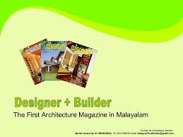 malayalam home design magazines designerplusbuilder first architecture magazine in malayalam
