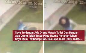 Minyak Qalbu hir dirogol di toilet stesen minyak petronas rawang wanita