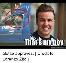that s my boy meme creator gotze approves credit to lorenzo zito