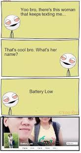 Battery Meme - battery low is texting me meme by salim elhaddad memedroid
