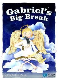 ks1 u0026 ks2 nativity musical gabriel u0027s big break edgy productions