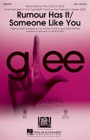 adele rumour has it glee adele rumour has it someone like you choral mash up from glee