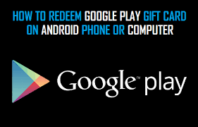 play store gift cards how to redeem play gift cards on abdroid phone or pc