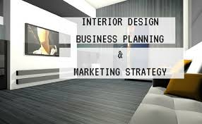 how to start an interior design business best photo interior design business marketing strategies plan image