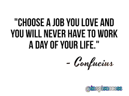 Quotes About Jobs You Love by Inspisuccess On Twitter