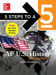 Kitchen Cabinet Apush Apush 5 Steps To A 5 2014 Advanced Placement Test Assessment