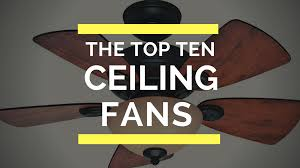 Tommy Bahama Ceiling Fans by Top 10 Best Ceiling Fans In 2017 Reviews