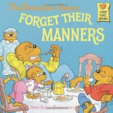 berenstein bears books the berenstain bears forget their manners by stan berenstain