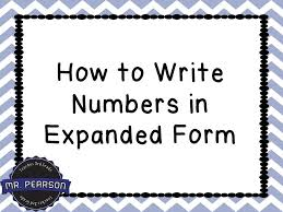 numbers in expanded form writing numbers in expanded form mr pearson teaches 3rd grade