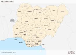 Map Of Nigerian States by Nigeria U0027s Future Hinges On Its States Council On Foreign Relations