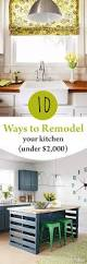 10 ways remodel your kitchen under 2 000 cheap kitchen
