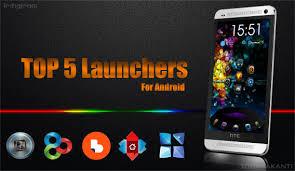 best android launcher top 5 best android launchers of 2014 techgleam
