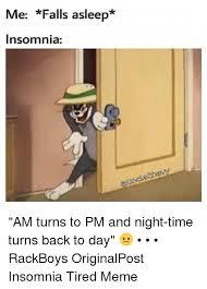 Insomniac Meme - 25 best memes about tired meme tired memes