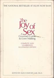 Sexual Positions Alex Comfort Doing It With Food Cooking And The History Of Sexuality U2013 Notches