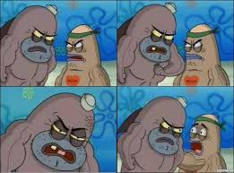 Spongebob Meme Creator - how tough are you spongebob meme generator mne vse pohuj