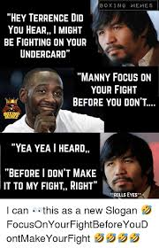 Boxing Memes - boxing memes hey terrence did you hear i might be fighting on your
