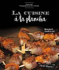 cuisine à la plancha la cuisine à la plancha éditions sud ouestéditions sud ouest
