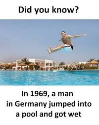 Germany Meme - dopl3r com memes did you know in 1969 a man in germany jumped