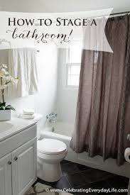 bathroom staging ideas how to stage a bathroom or two celebrating everyday with