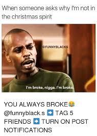 25 best memes about broke niggas broke niggas memes
