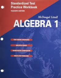 mcdougal littell algebra 1 standardized test practice workbook