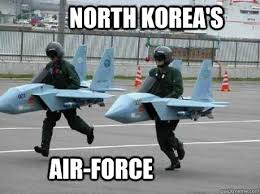 North Korean Memes - north korea s air force north korea quickmeme