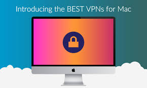 best vpn for mac for 2017 and use them