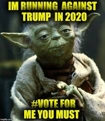 Vote For Me Meme - star wars yoda meme imgflip