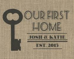 First Home Housewarming Gift by Burlap Wedding Prints And Decor U2013 Cate Crafts