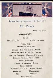 79 best titanic images on pinterest titanic history travel and a second class breakfast menu from the titanic that also doubled as a postcard most