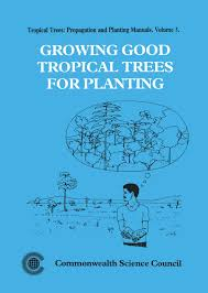 growing tropical trees for planting volume 3 commonwealth