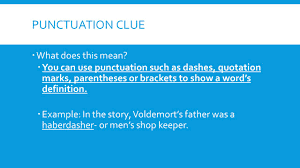 quote punctuation meaning type of context clues there are 5 types of context clues