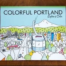 colorful cities colorful portland exploring guide and coloring book colorful cities