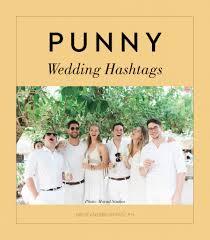 funny wedding hashtags matrimonio social regole di condivisione