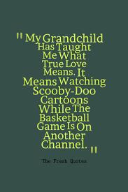 funny u0026 caring grandparent u2013 grandchildren quotes quotes u0026 sayings