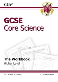 gcse core science workbook including answers higher the