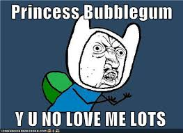 Why You No Love Me Meme - y u no love me by megaskull45 on deviantart