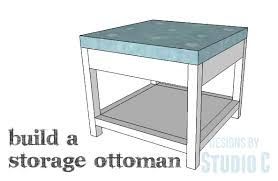 Diy Storage Ottoman Plans A Simple To Build Ottoman With Storage Designs By Studio C