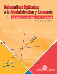 imagenes matematicas aplicadas matemáticas aplicadas a la administración y economía resolución de