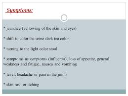 symptoms of hbv light colored stool hepatitis ppt video online download