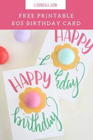 free birthday cards to print free printable eos happy birthday gift card liz on call