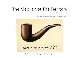 the map is not the territory the map is not the territory alfred korzybski ppt