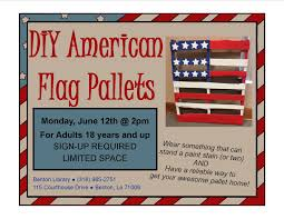 Pallet American Flag Activity Diy American Flag Pallets Bossier Parish Libraries