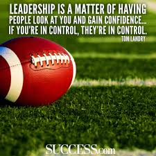 quotes about leadership power 20 motivational quotes by the most inspiring nfl coaches of all