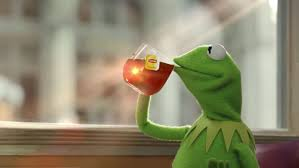 Tea Meme - but that s none of my business know your meme