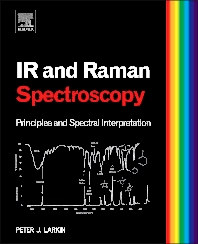 infrared and raman characteristic group frequencies tables and charts infrared and raman spectroscopy 1st edition