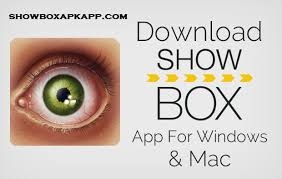 showbox free apk showbox for pc laptop on windows 7 8 1 10 free